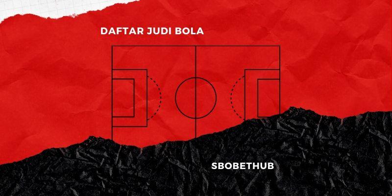 Bandar Judi Bola Eropa Terbaik 1